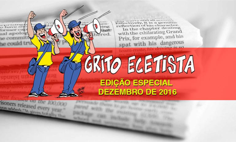 Grito Ecetista – Edição Especial – Informe Comissão Eleitoral – Dezembro de 2016
