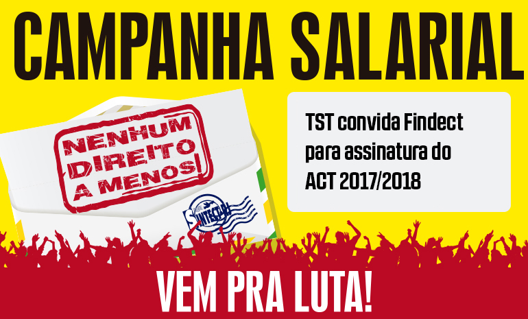 TST convida Findect para assinatura do ACT 2017/2018