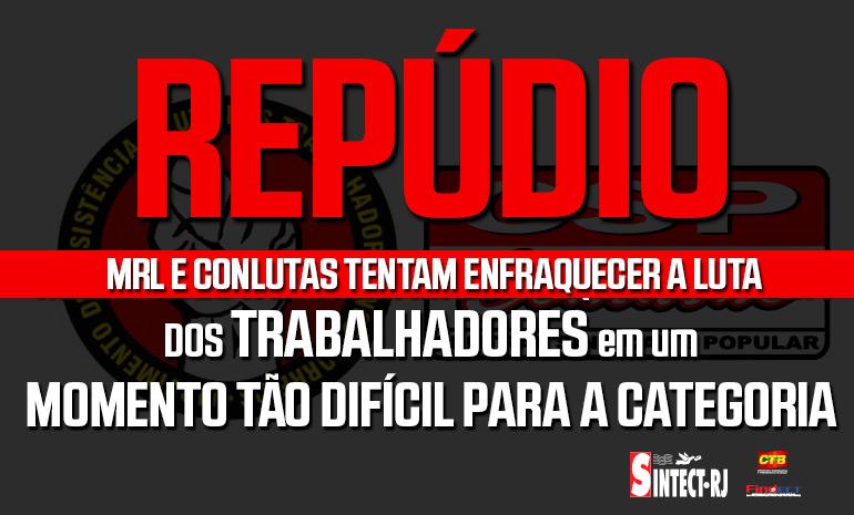Com prática patronal, MRL e CONLUTAS atacam os trabalhadores