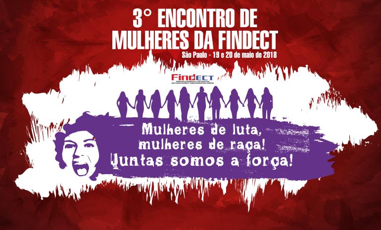 Findect realiza 3º Encontro de mulheres neste fim de semana em São Paulo