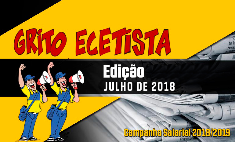 GRITO ECETISTA | JULHO DE 2018