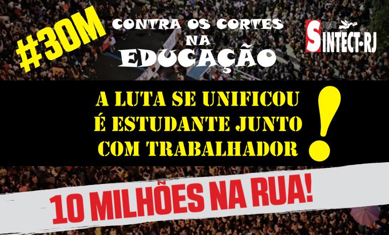 SINTECT-RJ convoca a categoria para manifestação do dia 30/05, em defesa da educação, da aposentadoria e dos Correios!