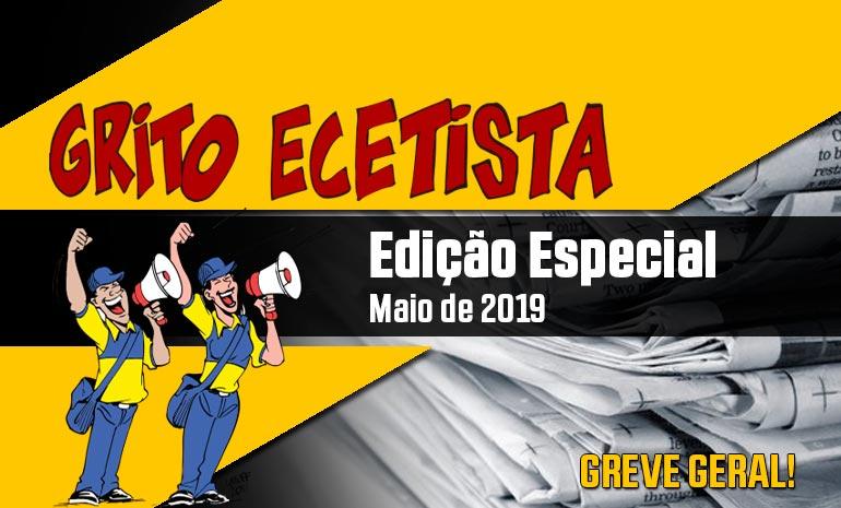 GRITO ECETISTA – MAIO DE 2019 – GREVE GERAL 14J