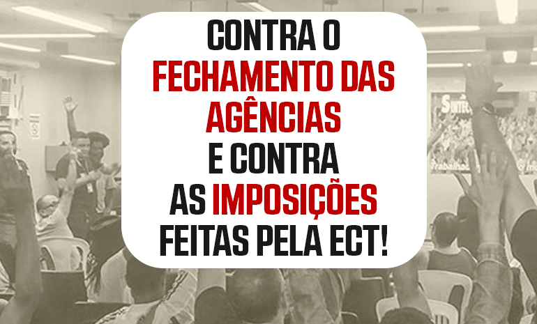 SINTECT/RJ reúne atendentes e define greve contra o fechamento de agências