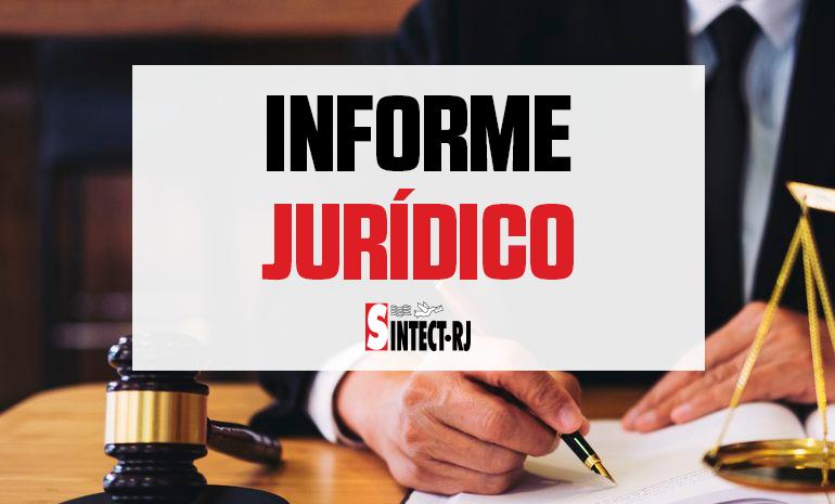 INFORME DA SECRETARIA JURÍDICA DO SINTECT/RJ: PERCORRIDA DO CARTEIRO NA ENTREGA EXTERNA, EM JULGAMENTO NO TST
