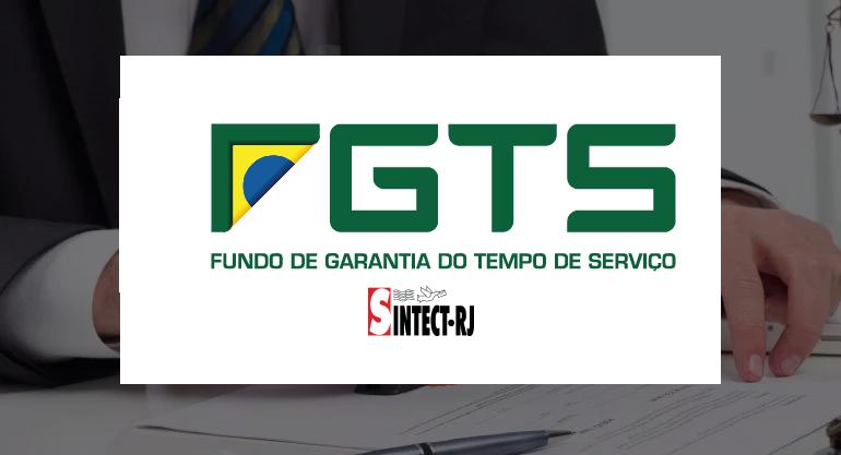 Jurídico do SINTECT-RJ divulga parecer sobre ação de correção do FGTS