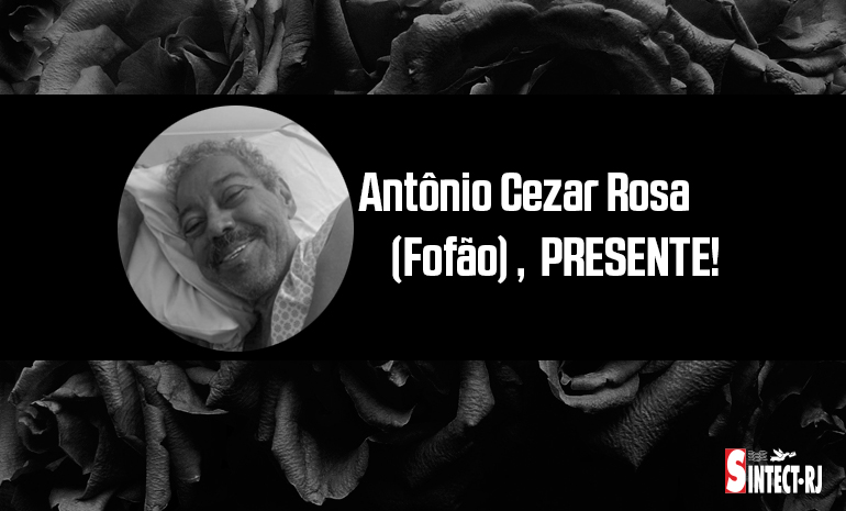 LUTO: Antônio César Rosa de Oliveira