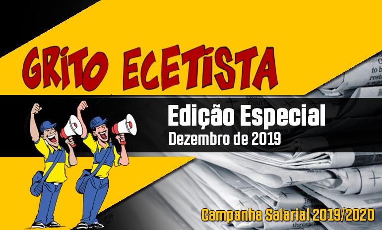 GRITO ECETISTA – DEZEMBRO DE 2019: CAMPANHA SALARIAL 2019/2020