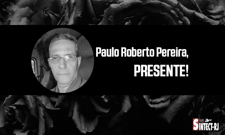 ⬛ LUTO: Paulo Roberto Pereira