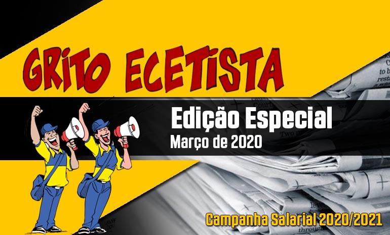 GRITO ECETISTA – MARÇO DE 2020: CAMPANHA SALARIAL 2020/2021