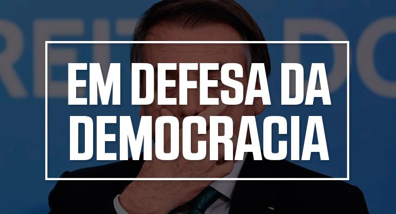 Centrais sindicais chamam frente de resistência pela defesa da democracia e à atitude antidemocrática de Bolsonaro