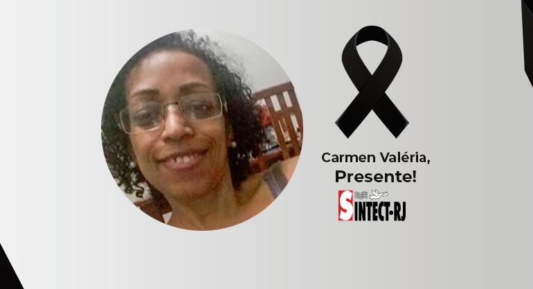 LUTO: Carmen Valéria da Silva
