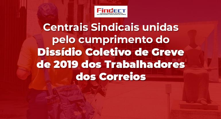 Centrais sindicais recorrem ao STF para garantir o cumprimento do Dissídio Coletivo dos trabalhadores dos Correios
