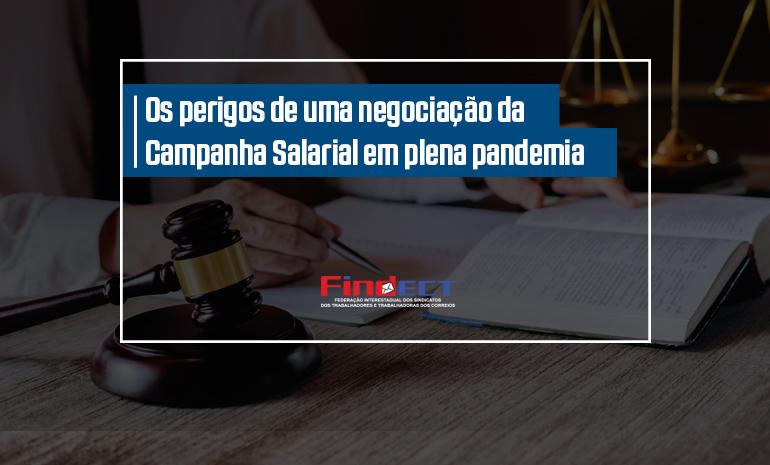 FINDECT alerta para perigos de uma negociação da Campanha Salarial em plena pandemia