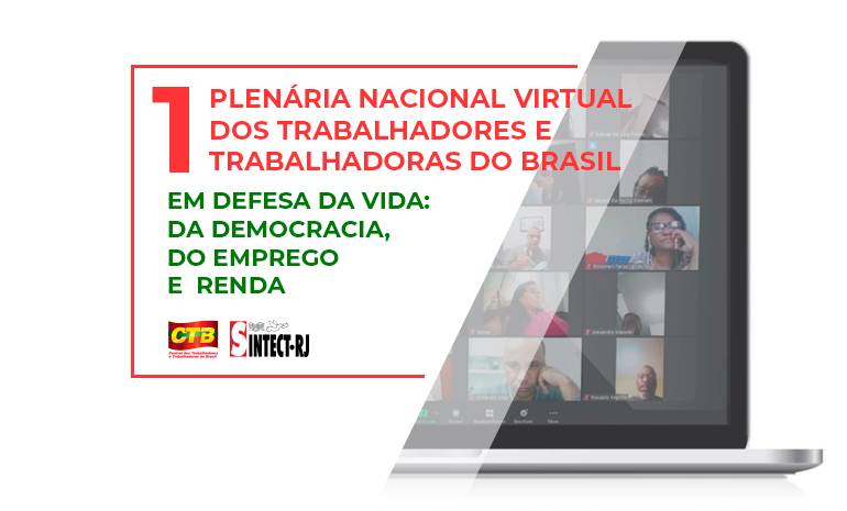 SINTECT/RJ participa de Plenária Nacional Virtual convocada pela CTB