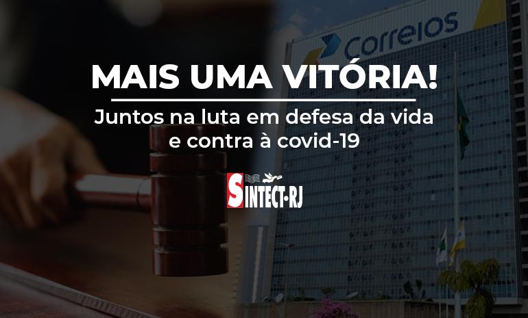 Mais uma vitória: JUSTIÇA NEGA PEDIDO DE RECONSIDERAÇÃO DA ECT SOBRE LIMINAR CONQUISTADA PELO SINTECT/RJ