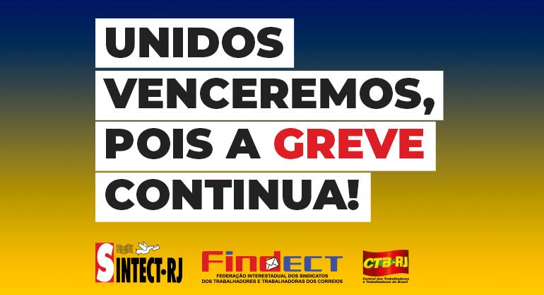 Trabalhadores aprovam continuidade da greve e agora vai ficar ainda mais forte!!!