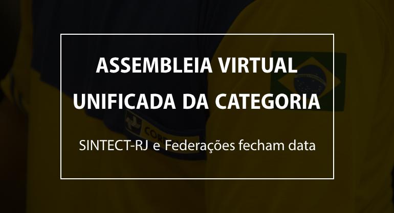 SINTECT-RJ e Federações fecham data para assembleia virtual unificada da categoria