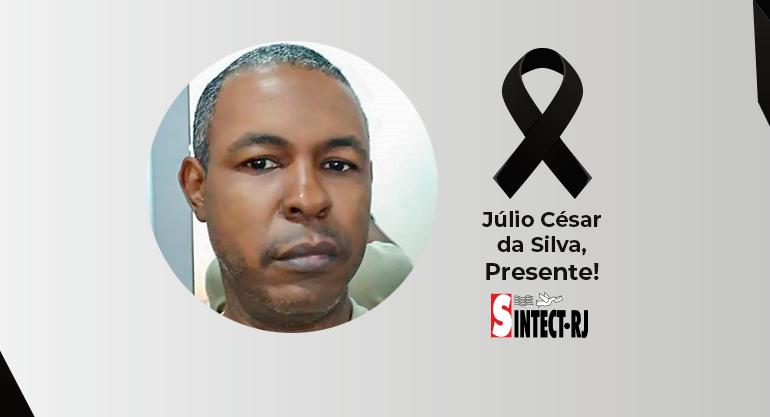LUTO: Júlio César da Silva