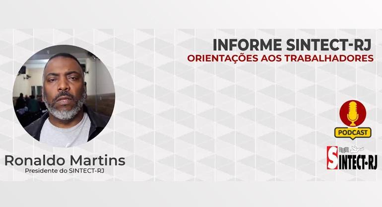 Podcast Sintect-RJ: Ronaldão convoca nova assembleia para sábado (12)
