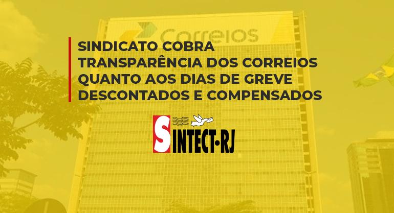 SINTECT-RJ cobra transparência dos Correios quanto aos dias de greve descontados e compensados