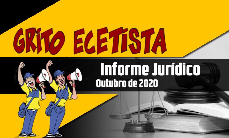 GRITO ECETISTA – INFORME JURÍDICO – OUTUBRO DE 2020