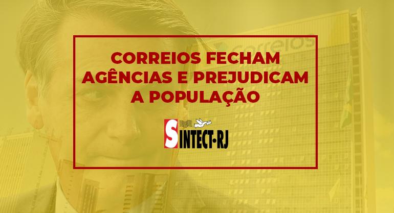 Correios fecham agências e aumentam sofrimento dos brasileiros
