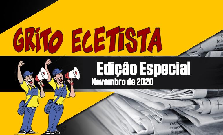GRITO ECETISTA – EDIÇÃO ESPECIAL – NOVEMBRO DE 2020