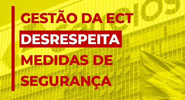 Gestão da ECT em Campos tenta burlar medidas de segurança