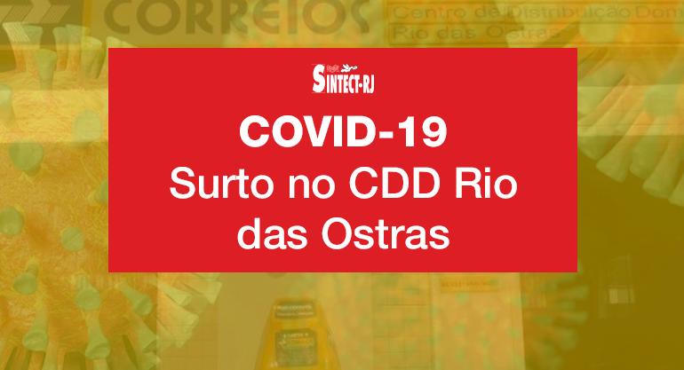 Gestão mente para os trabalhadores e desencadeia surto de covid-19 no CDD Rio das Ostras