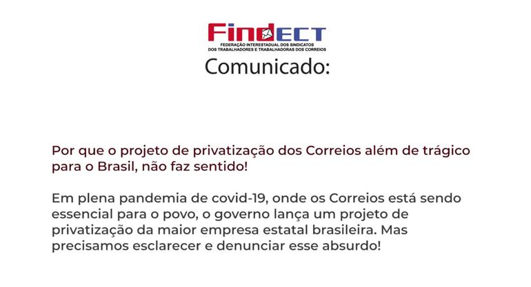 Comunicado Findect aos trabalhadores e ao povo brasileiro sobre o Projeto…