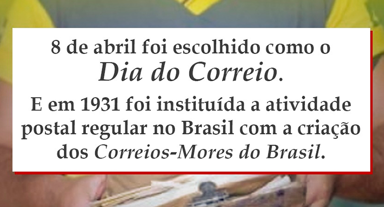 Dia do Correio | Atividade postal no Brasil