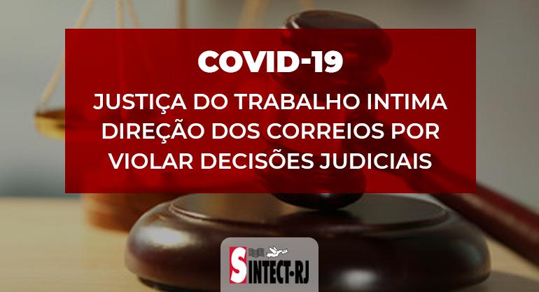 Covid-19: Justiça intima Correios e gestores serão responsabilizados por descumprimento reiterado de decisão judicial