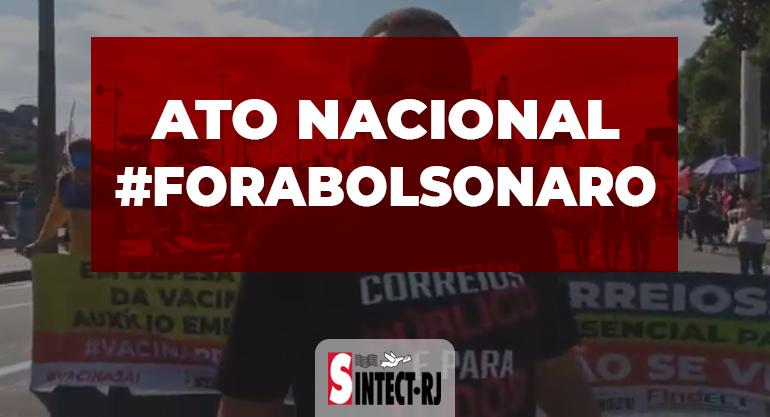 Sintect-RJ presente no ato nacional #ForaBolsonaro