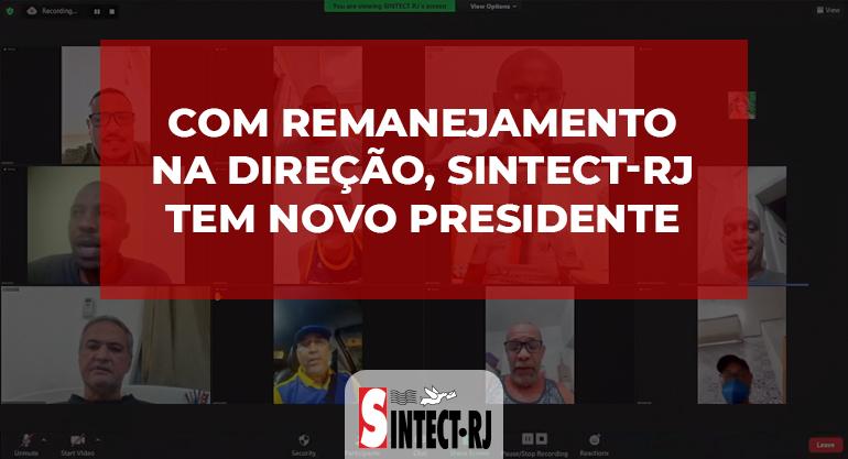 Com remanejamento na direção, SINTECT-RJ tem novo presidente
