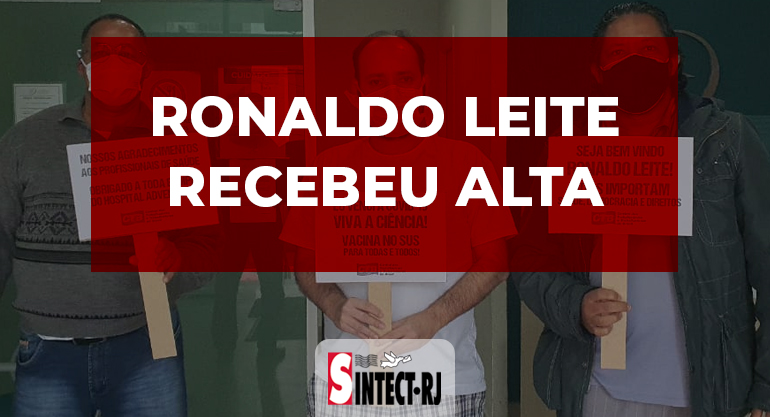 Na tarde desta sexta-feira, o companheiro Ronaldo Leite recebeu alta!