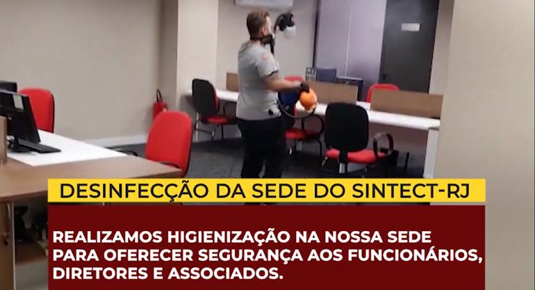 Sintect-RJ realiza desinfecção da sede