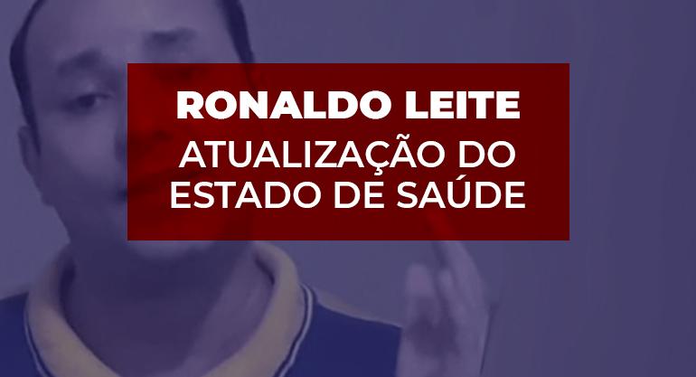 Atualização sobre o estado de Saúde do diretor Ronaldo Leite