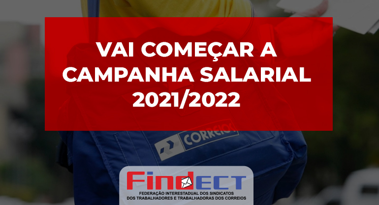 Vai começar a Campanha Salarial 2021/2022