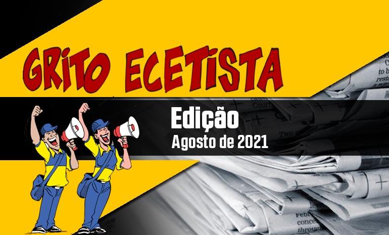 GRITO ECETISTA – AGOSTO DE 2021